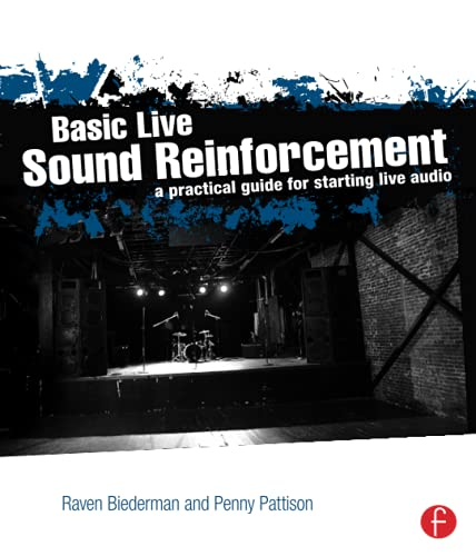 9780240821016: Basic Live Sound Reinforcement: A Practical Guide for Starting Live Audio