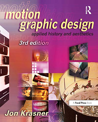 9780240821139: Motion Graphic Design: Applied History and Aesthetics