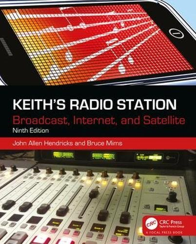 9780240821160: Keith's Radio Station: Broadcast, Internet, and Satellite