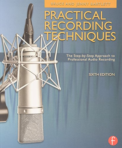 9780240821535: Practical Recording Techniques: The Step- by- Step Approach to Professional Audio Recording