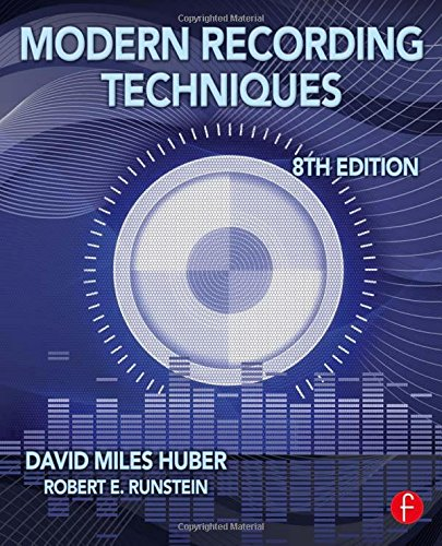 9780240821573: Modern Recording Techniques (Audio Engineering Society Presents)