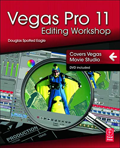 9780240823690: Vegas Pro 11 Editing Workshop
