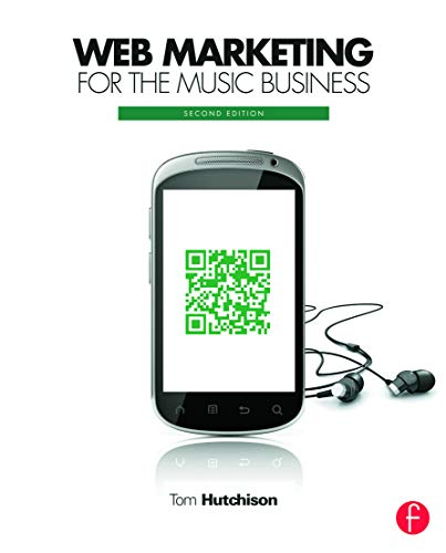 9780240823706: Web Marketing for the Music Business
