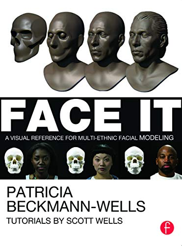 9780240823942: Face It: A Visual Reference for Multi-ethnic Facial Modeling