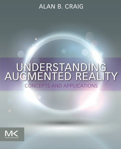 9780240824086: Understanding Augmented Reality: Concepts and Applications