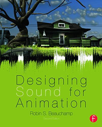 9780240824987: Designing Sound for Animation