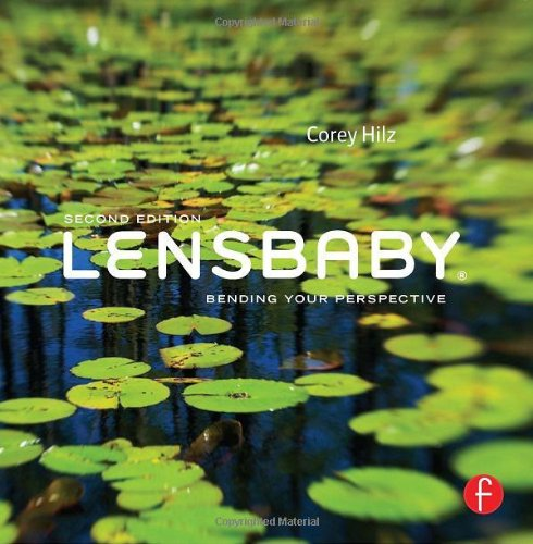 9780240825052: Lensbaby: Bending your perspective