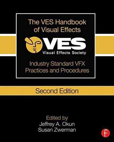 9780240825182: The VES Handbook of Visual Effects: Industry Standard VFX Practices and Procedures