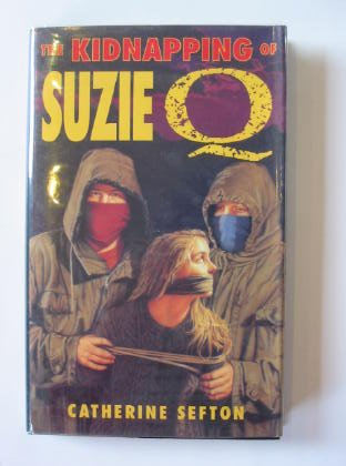 The Kidnapping of Suzie Q: Catherine Sefton