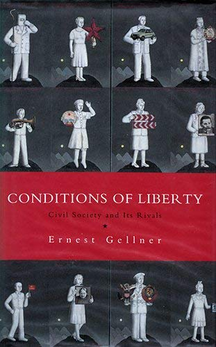 9780241002209: Conditions of Liberty: Civil Society and Its Rivals