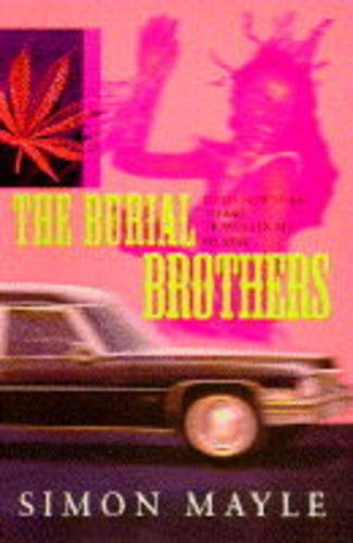 9780241002230: The Burial Brothers: From New York to Rio - Travels in a Hearse