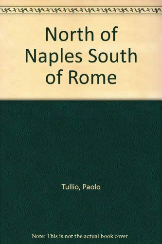 9780241002308: North of Naples South of Rome