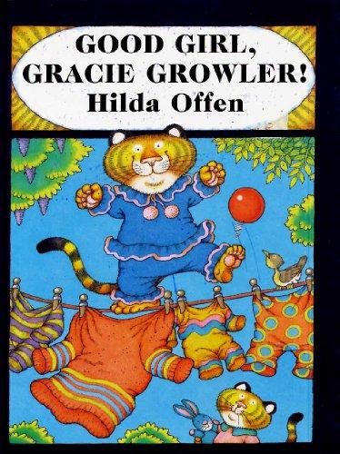 9780241002957: Good Girl, Gracie Growler!