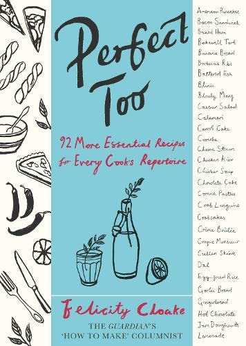 9780241003121: Perfect Too: 92 More Essential Recipes for Every Cook's Repertoire