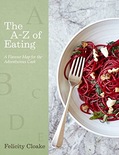 9780241003138: The A-Z of Eating: A Flavour Map for Adventurous Cooks