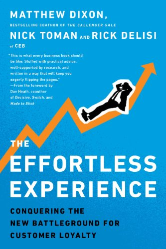 9780241003305: The Effortless Experience: Conquering the New Battleground for Customer Loyalty