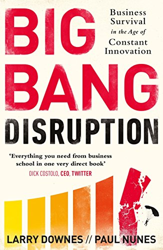 9780241003527: Big Bang Disruption: Business Survival in the Age of Constant Innovation