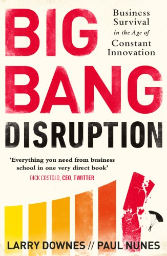 9780241003534: Big Bang Disruption: Business Survival in the Age of Constant Innovation