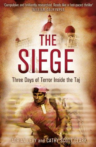 9780241003664: The Siege: Trapped Inside the Taj Hotel. Run or Hide?