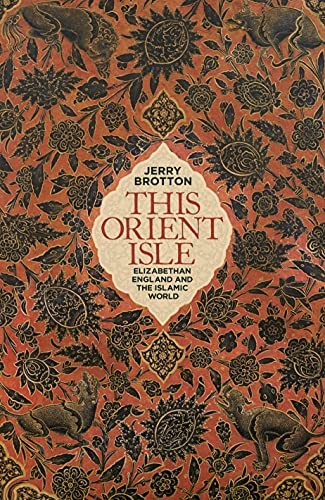 This Orient Isle: Jerry Brotton