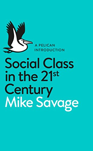9780241004227: Social Class in the 21st Century