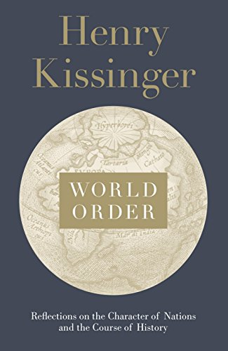 9780241004265: World Order: Reflections on the Character of Nations and the Course of History