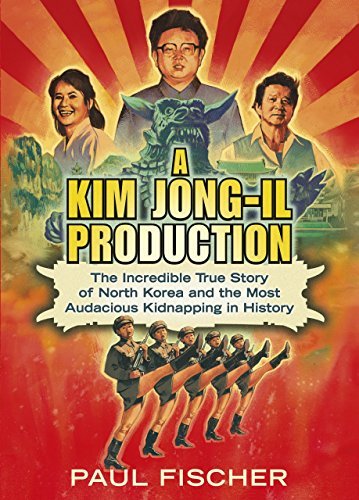 9780241004302: A Kim Jong-Il Production: The Incredible True Story of North Korea and the Most Audacious Kidnapping in History