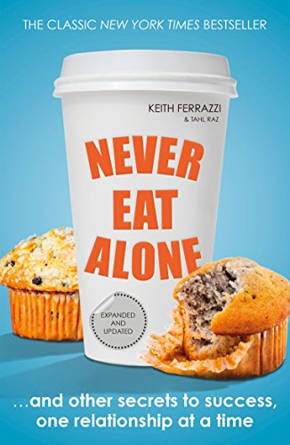 9780241004951: Never Eat Alone (Portfolio Non Fiction)