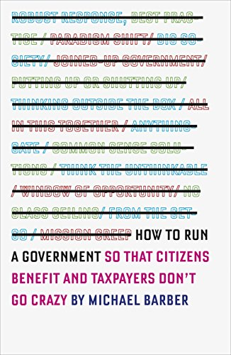 9780241004975: How to Run a Government: So That Citizens Benefit and Taxpayers Don't Go Crazy