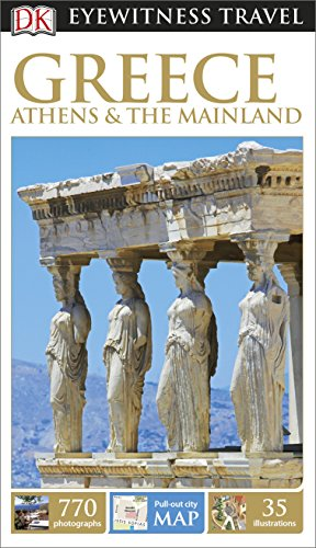 9780241006658: DK Eyewitness Travel Guide. Greece, Athens & The Mainland