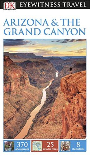 9780241007150: DK Eyewitness Travel Guide. Arizona & The Grand Canyon