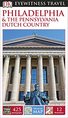 9780241007167: DK Eyewitness Travel Guide Philadelphia & the Pennsylvania Dutch Country