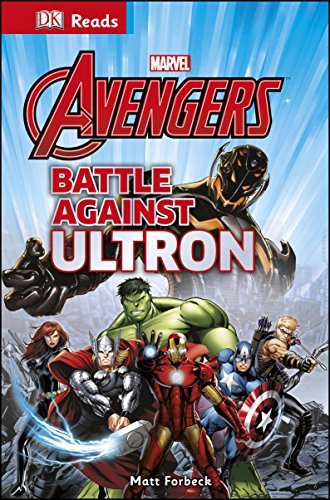 Marvel The Avengers Battle Against Ultron (DK Reads Reading Alone): Dk