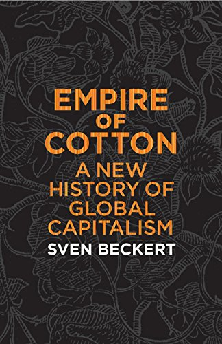 9780241011713: Empire of Cotton: A New History of Global Capitalism