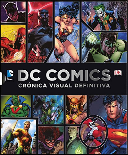 9780241011997: DC COMICS CRONICA VISUAL DEFINITIVA