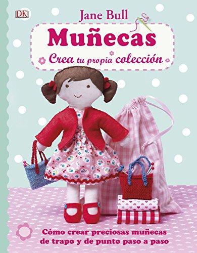 9780241012512: Muñecas, Crea Tu Propia Colección