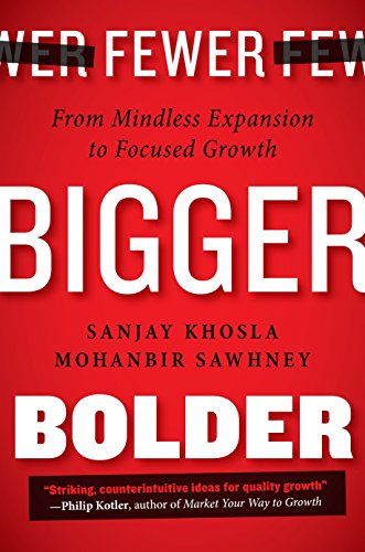 9780241014004: Fewer Bigger Bolder:from mindless expansion to focused growth