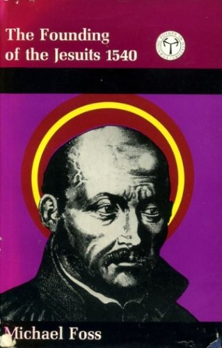 9780241015131: Founding of the Jesuits, 1540 (Turning points in history)