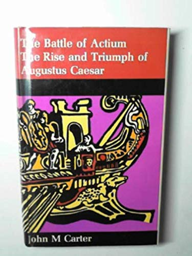 9780241015162: The battle of Actium: The rise & triumph of Augustus Caesar, (Turning points in history)