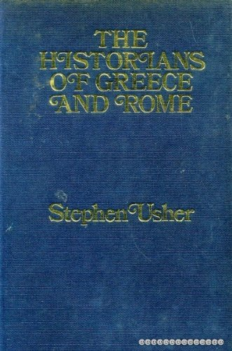 Historians of Greece and Rome: Stephen Usher