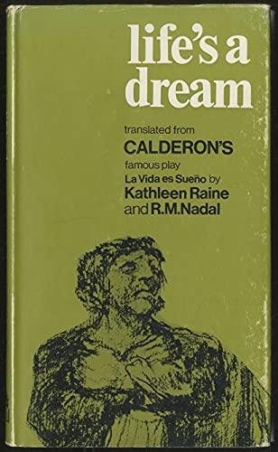 Life's a Dream: Calderon de la
