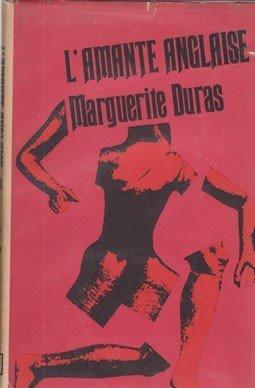L'Amante Anglaise: Marguerite Duras