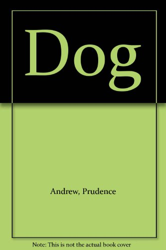 Dog: Prudence Andrew