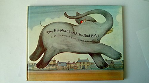 9780241016398: The Elephant and the Bad Baby