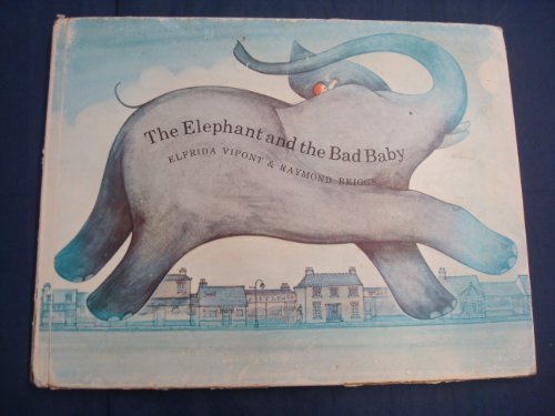 9780241016398: The elephant and the bad baby;