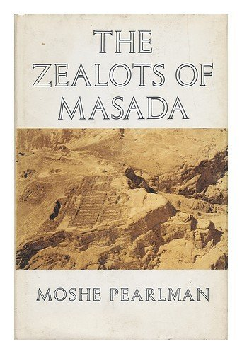 Zealots of Masada: Moshe Pearlman