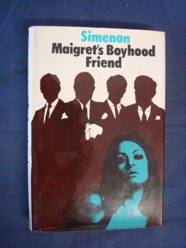 9780241019313: Maigret's Boyhood Friend
