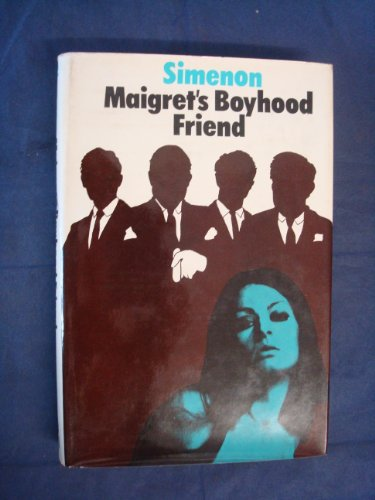 9780241019313: Maigret's boyhood friend