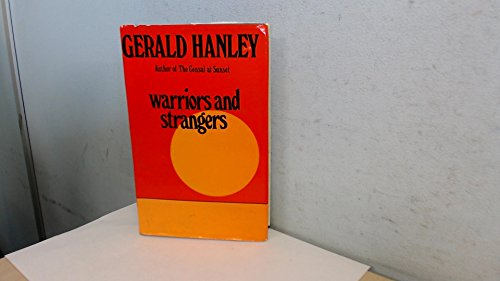 9780241020081: Warriors and Strangers