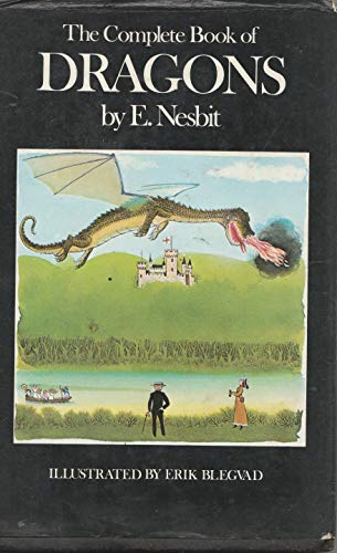 Complete Book of Dragons: Nesbit, E.